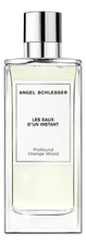 Angel Schlesser  Profound Orange Wood