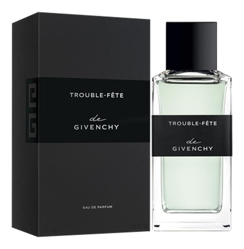 Купить Givenchy Trouble - Fete: парфюмерная вода 100мл