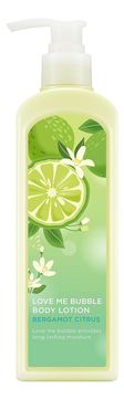 Лосьон для тела Love Me Bubble Body Lotion Bergamot Citrus 400мл