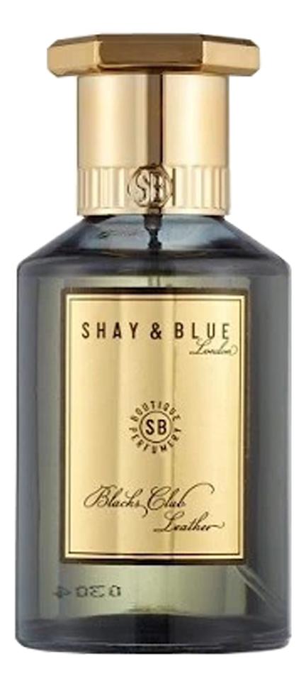 Shay & Blue Blacks Club Leather: парфюмерная вода 100мл тестер