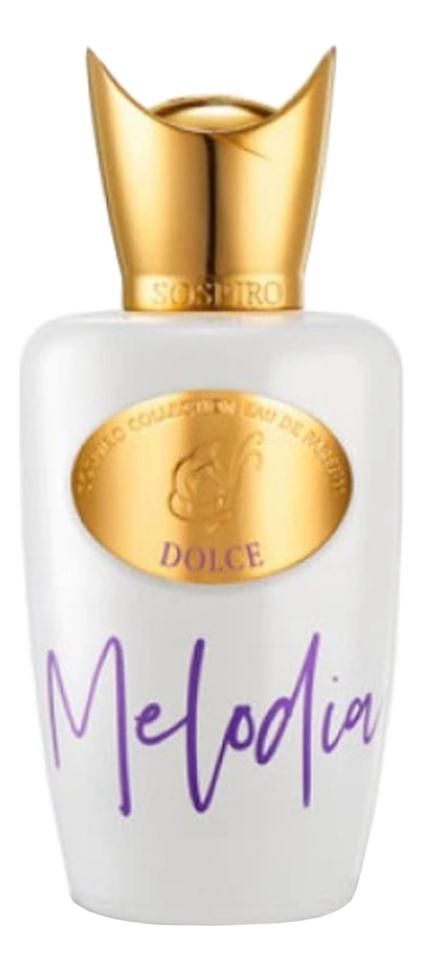 Sospiro Dolce Melodia: парфюмерная вода 100мл sospiro andante парфюмерная вода 100мл