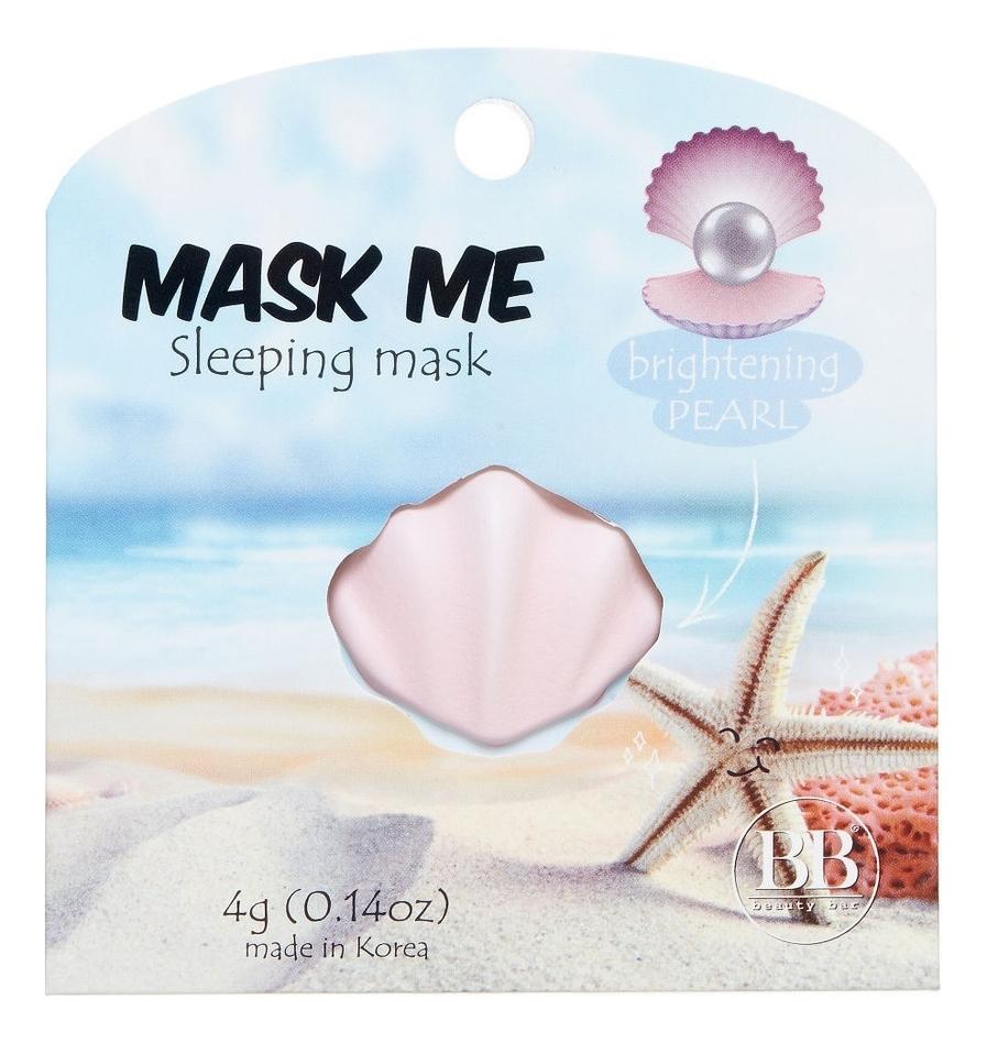 Купить Ночная маска для лица с экстрактом жемчуга Mask Me Sleeping Pearl 4г, Beauty Bar