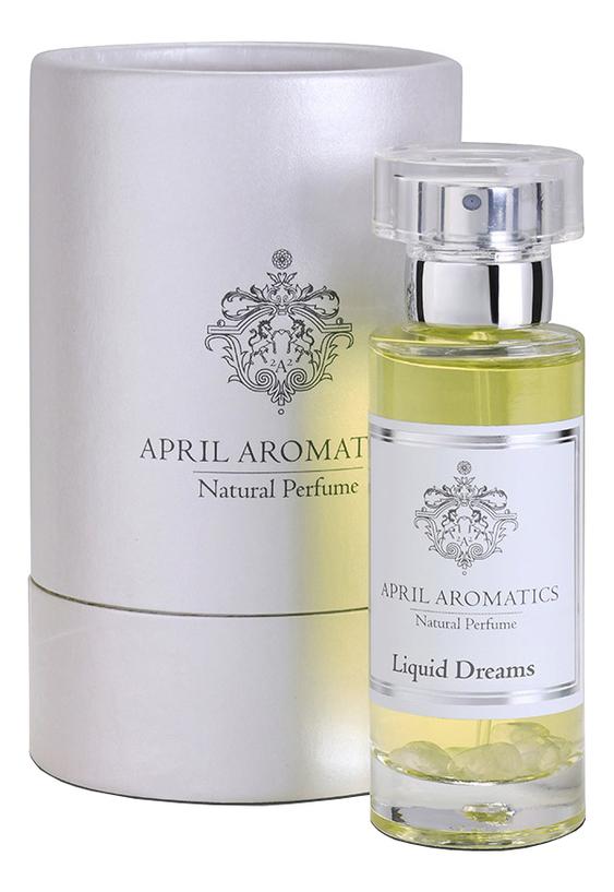 Купить Liquid Dreams: парфюмерная вода 30мл, April Aromatics