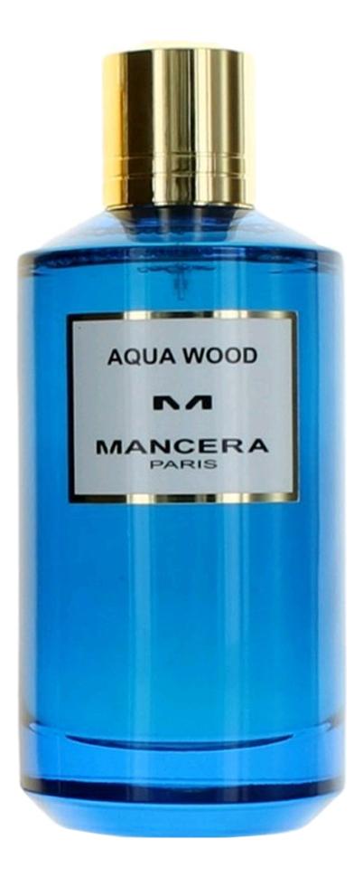 Купить Aqua Wood: парфюмерная вода 60мл, Mancera