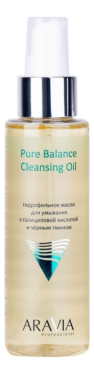Купить Гидрофильное масло для умывания с салициловой кислотой и черным тмином Professional Pure Balance Cleansing Oil 110мл, Aravia