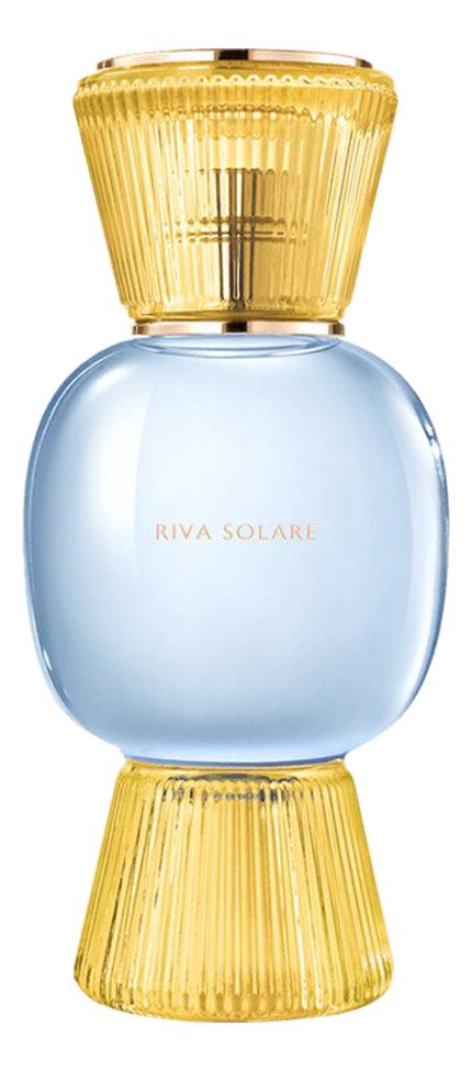 Купить Allegra - Riva Solare: парфюмерная вода 100мл, Bvlgari