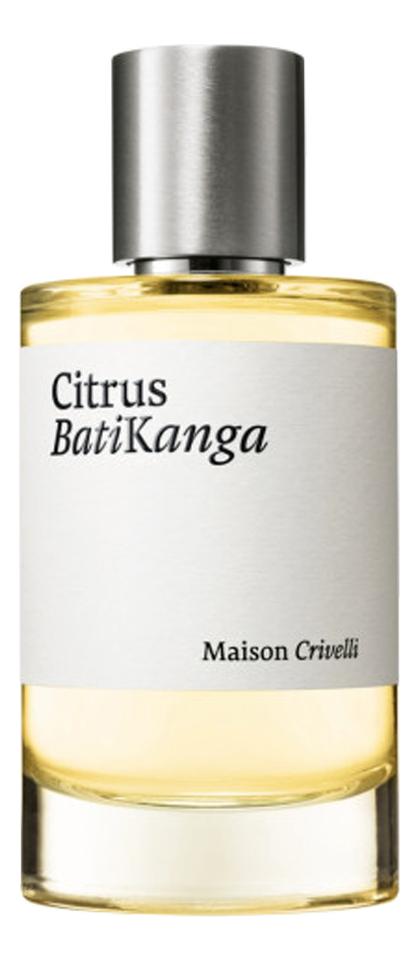 Купить Citrus Batikanga: парфюмерная вода 30мл, Maison Crivelli