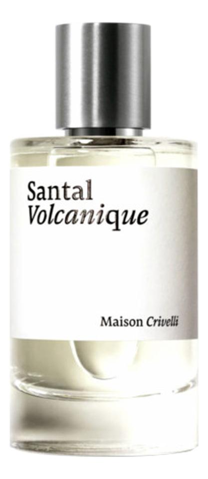 Купить Santal Volcanique: парфюмерная вода 30мл, Maison Crivelli