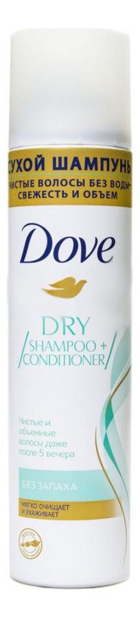 Купить Сухой шампунь для волос Dry Shampoo + Conditioner (без запаха): Шампунь 250мл, Dove