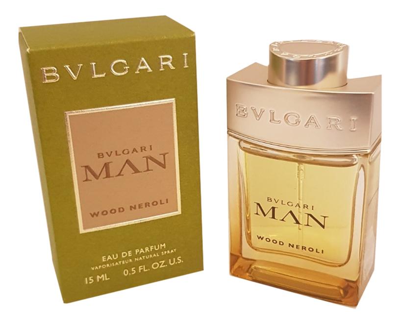 Купить Man Wood Neroli: парфюмерная вода 15мл, Bvlgari