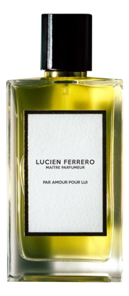 Par Amour Pour Lui: парфюмерная вода 100мл maitre d amour духи 100мл тестер
