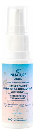 Купить Натуральная сыворотка-концентрат для лица Интенсивное увлажнение Aqua Natural Serum-Concentrate 30мл, INNATURE