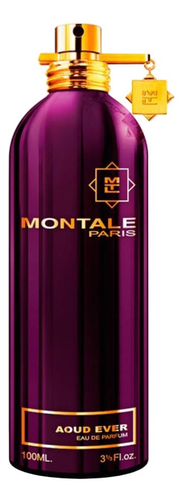Купить Montale Aoud Ever: парфюмерная вода 100мл