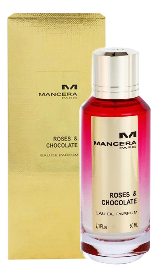 Mancera Roses & Chocolate : парфюмерная вода 60мл