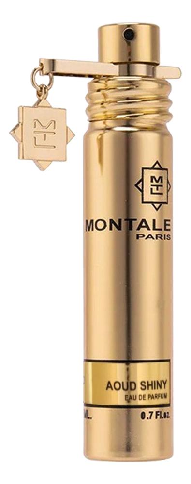 Montale Aoud Shiny: парфюмерная вода 20мл парфюмерная вода montale aoud jasmine 100 мл