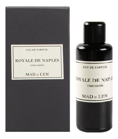 Mad et Len Royale De Naples Rose Cassis: парфюмерная вода 50мл mad et len xviii rose carmin туалетная вода 50мл