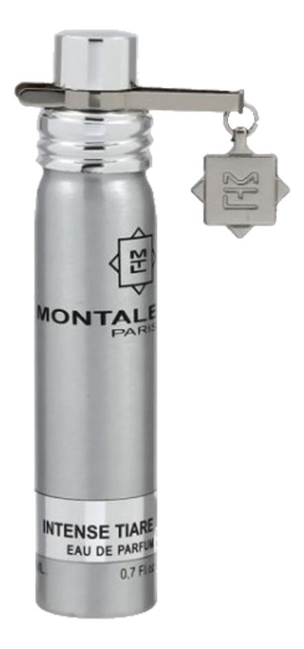 Montale Intense Tiare: парфюмерная вода 20мл montale starry nights парфюмерная вода 20мл
