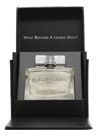 Blackglama Epic: парфюмерная вода 50мл фото