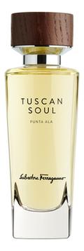 Купить Tuscan Soul Punta Ala: туалетная вода 2мл, Salvatore Ferragamo