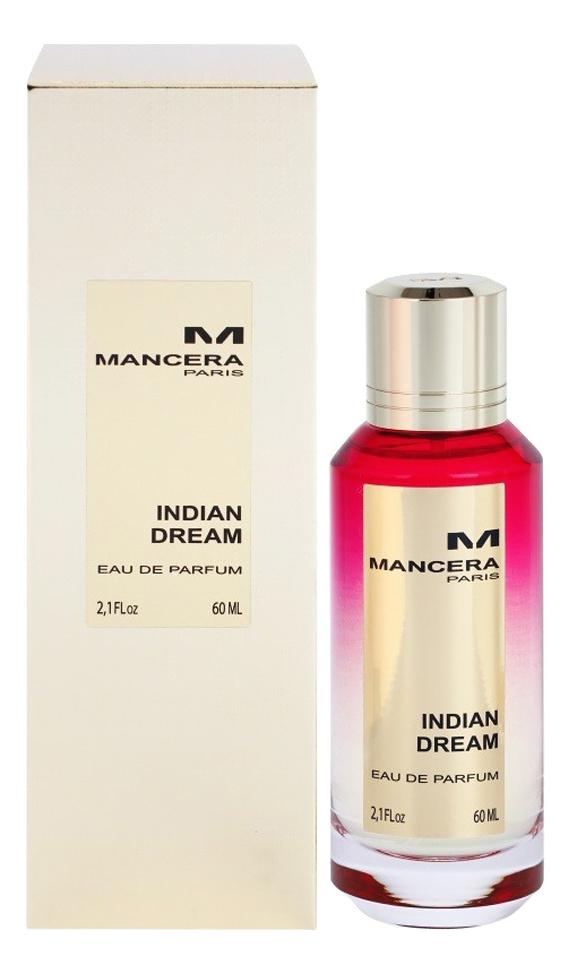 Mancera Indian Dream: парфюмерная вода 60мл mancera indian dream