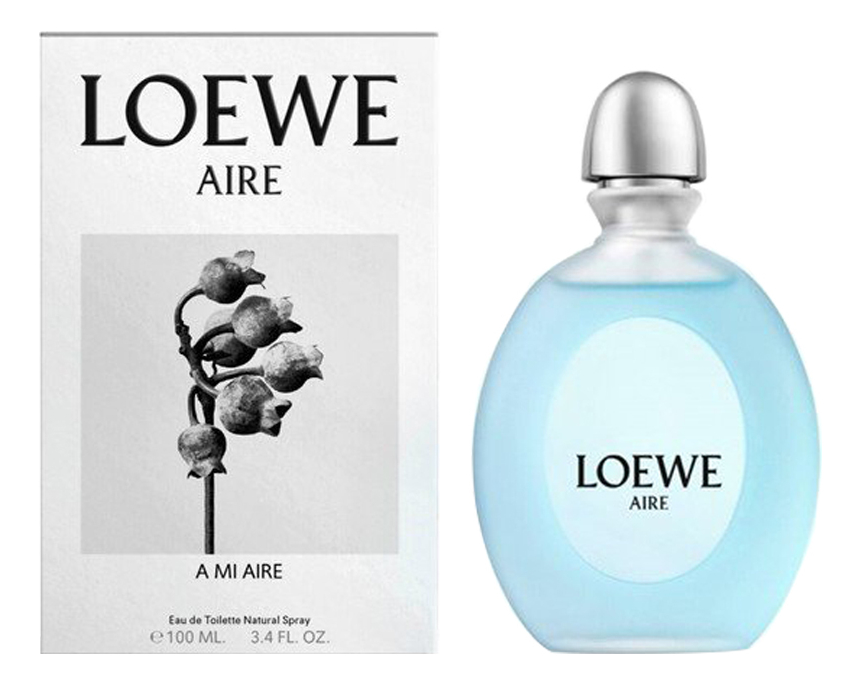 A Mi Aire: туалетная вода 100мл loewe aire