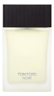 Tom Ford Noir Eau de Toilette: туалетная вода 100мл тестер