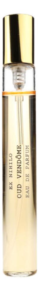 Купить Oud Vendome: парфюмерная вода 7, 5мл, Ex Nihilo