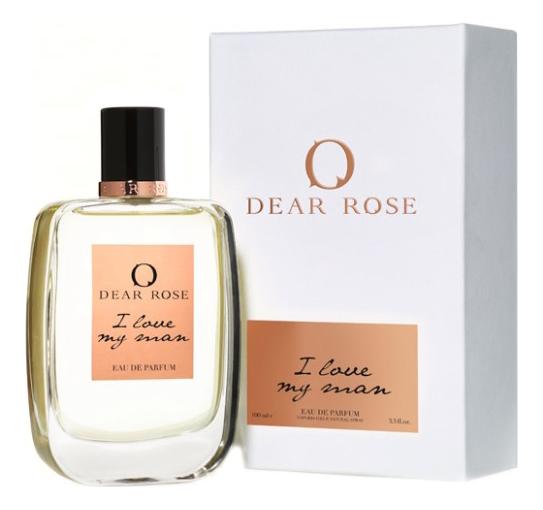 Купить I Love My Man: парфюмерная вода 100мл, Dear Rose