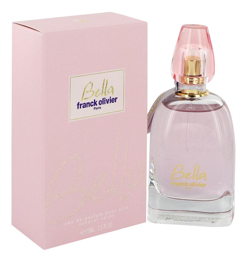 Купить Bella: парфюмерная вода 75мл, Franck Olivier