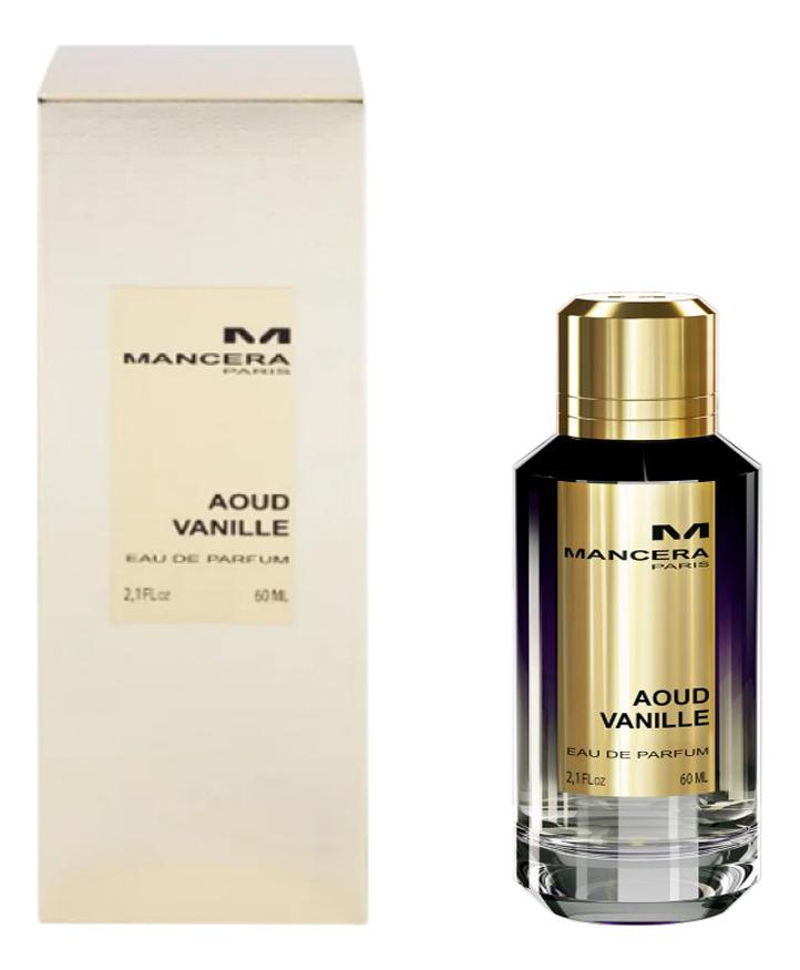 Купить Aoud Vanille: парфюмерная вода 60мл, Mancera