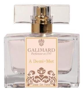 Купить A Demi-Mot: духи 30мл, Galimard