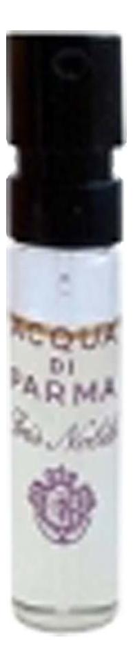 Acqua di Parma Iris Nobile: парфюмерная вода 2мл acqua di parma rosa nobile парфюмерная вода