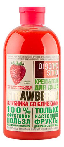 Купить Гель-крем для душа Клубника со сливками Strawberry 500мл, Organic Shop