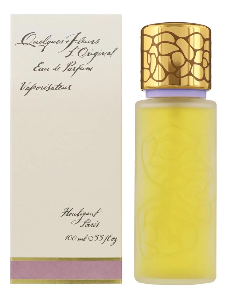 Houbigant Quelques Fleurs l`Original: парфюмерная вода 100мл
