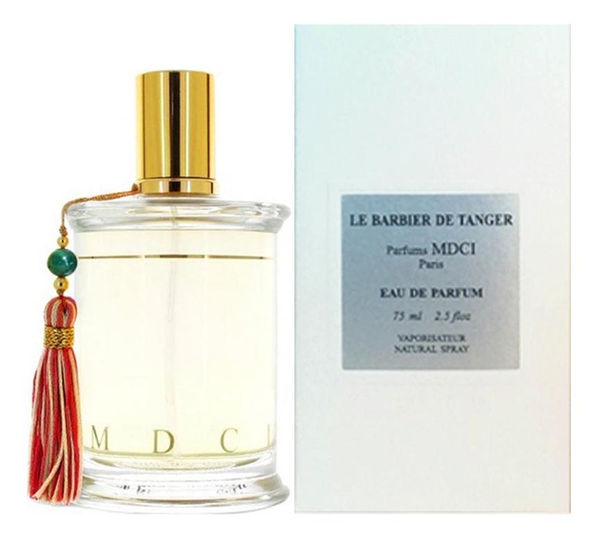MDCI Parfums Le Barbier de Tangier: парфюмерная вода 75мл a f servais le barbier de sеville grande fantaisie op 6
