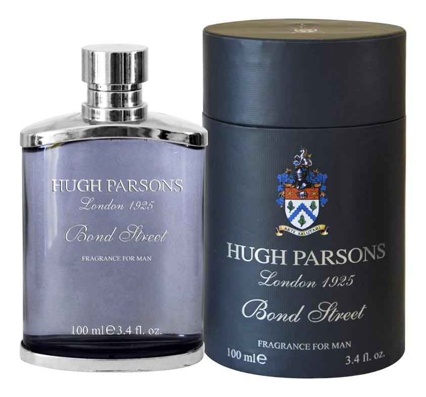 Hugh Parsons Bond Street : парфюмерная вода 100мл hugh parsons 99 regent street парфюмерная вода 100мл